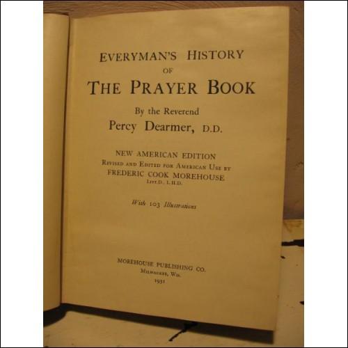 Everyman's History of the Prayer Book, US edition, 1931